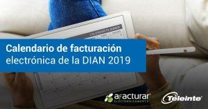 Calendario de facturación electrónica de la DIAN 2019