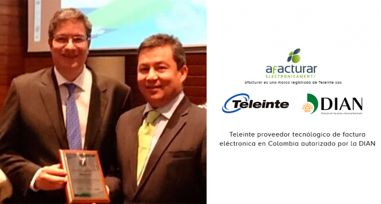 La DIAN autoriza a Teleinte como proveedor Tecnológico de factura electrónica en Colombia