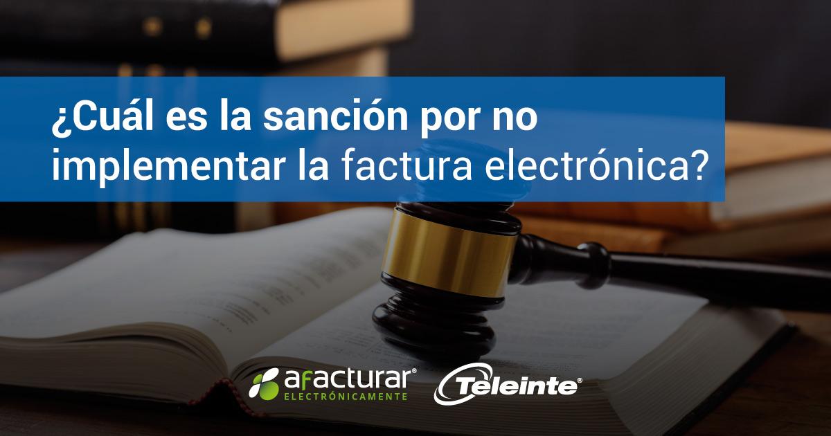sanción por no facturar electrónicamente